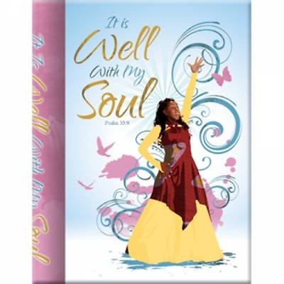 It Is Well with My Soul Journal: Psalm 35:9