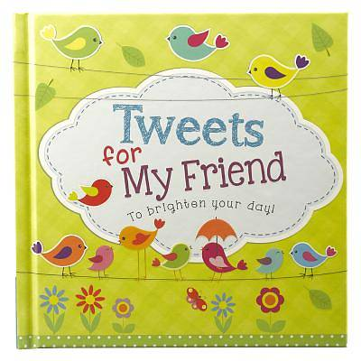 Hardcover Tweets for My Friend