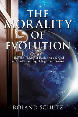 The Morality of Evolution