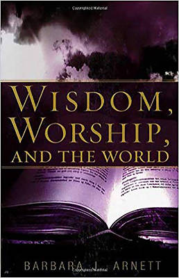 Wisdom, Worship, and the Word