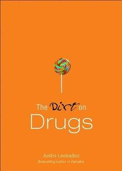 The Dirt on Drugs
