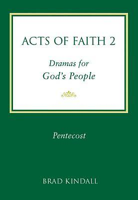 Acts of Faith Vol 2 Pentecost
