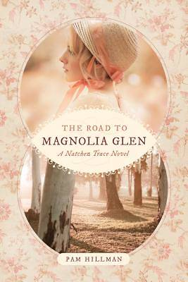 The Road to Magnolia Glen