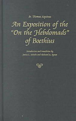 An Exposition of the on the Hebdomads of Boethius