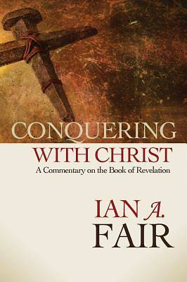 Conquering with Christ
