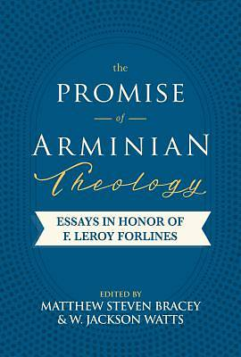 The Promise of Arminian Theology