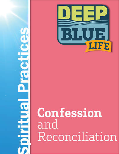 Deep Blue Life: Confession and Reconciliation Word Download