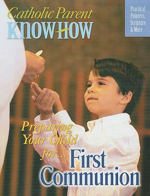 Preparing Your Child For... First Communion