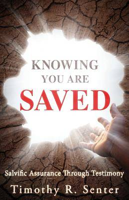 Knowing You Are Saved