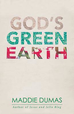 Gods Green Earth