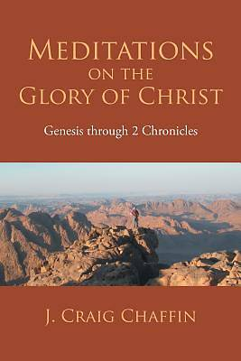 Meditations on the Glory of Christ