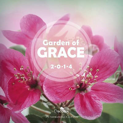 Garden of Grace 2014 Wall Calendar