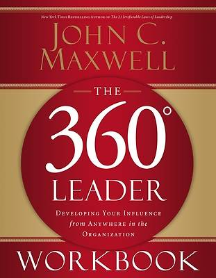 The 360 Degree Leader Workbook: