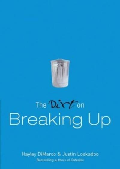 The Dirt on Breaking Up [ePub Ebook]