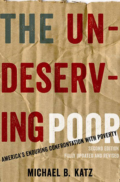 The Undeserving Poor