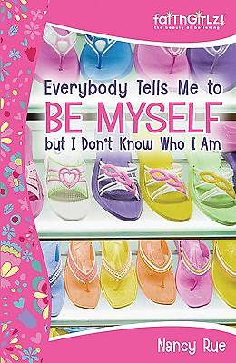 Everybody Tells Me to Be Myself But I Dont Know Who I Am