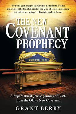 The New Covenant Prophecy [ePub Ebook]