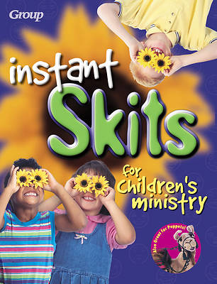 Instant Skits for Childrens Ministry