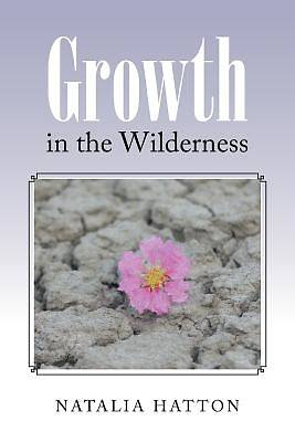 Growth in the Wilderness