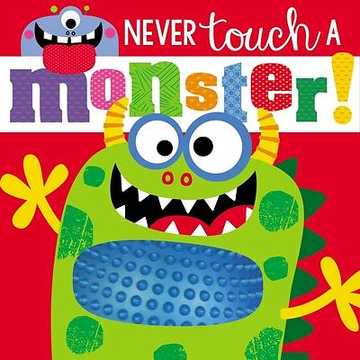 Touch and Feel Never Touch a Monster