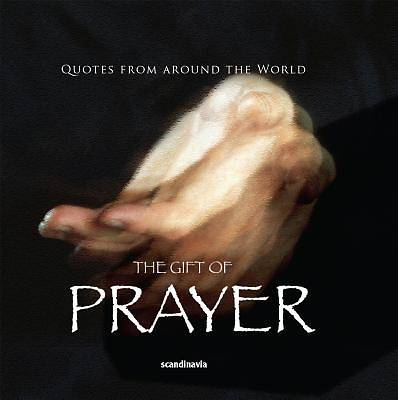 The Gift of Prayer (Quotes)