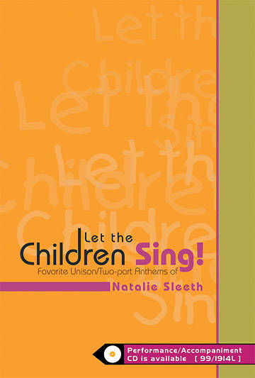 Let The Children Sing! Choral Book