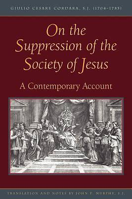 On the Suppression of the Society of Jesus