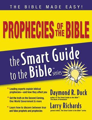 The Smart Guide to the Bible Series - Prophesis of the Bible