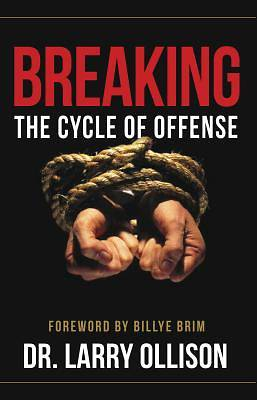 Breaking the Cycle of Offense [ePub Ebook]