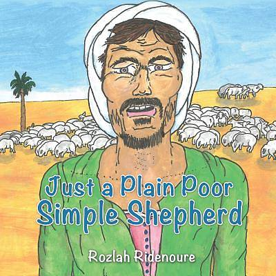 Just a Plain Poor Simple Shepherd
