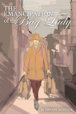 The Emancipation of the Bag Lady