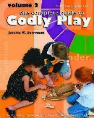 The Complete Guide to Godly Play [ePub Ebook]
