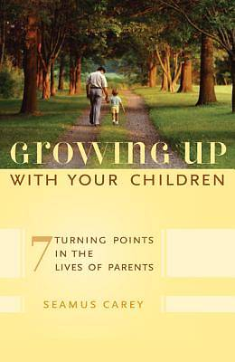 Growing Up with Your Children