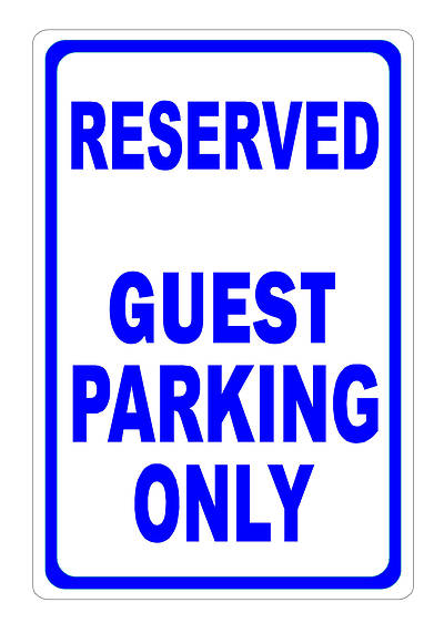 Reserved for Guest Parking Sign