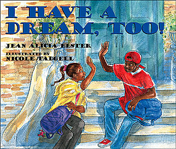 I Have a Dream Too!