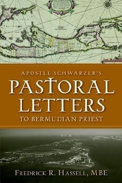Apostle Schwarzers Pastoral Letters to Bermudian Priest
