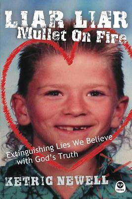 Liar, Liar, Mullet on Fire