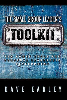 The Small Group Leaders Toolkit