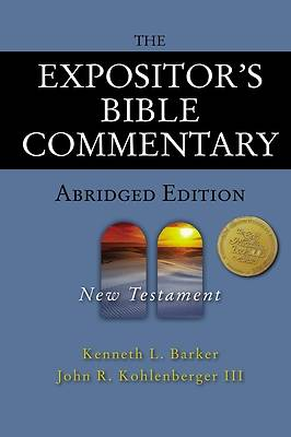 The Expositors Bible Commentary--Abridged Edition