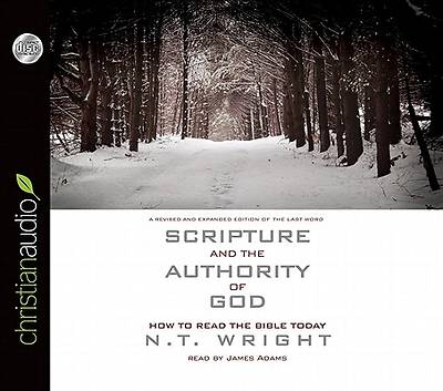 Scripture and the Authority of God Audio Book