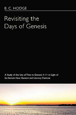 Revisiting the Days of Genesis