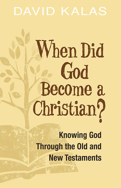 When Did God Become a Christian? - eBook [ePub]