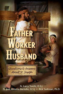 Father, Worker, Husband