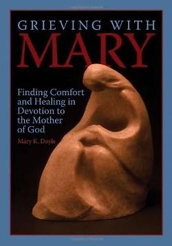 Grieving with Mary
