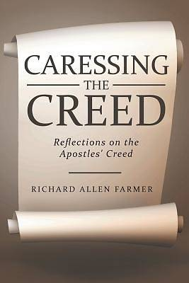 Caressing the Creed