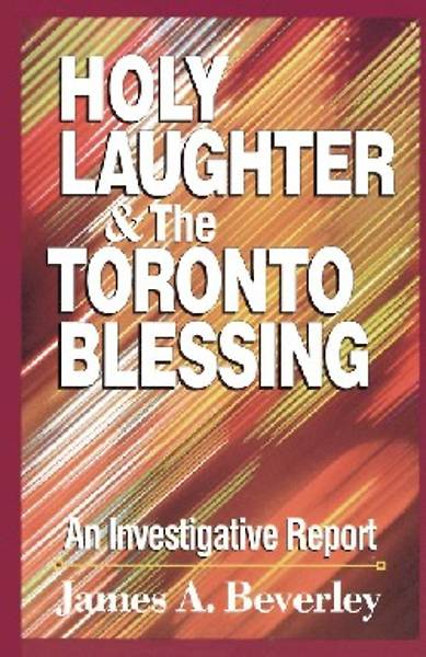 Holy Laughter and the Toronto Blessing