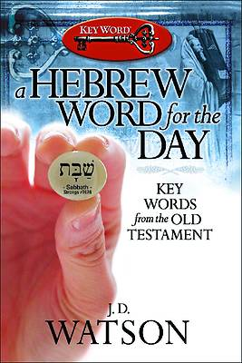 A Hebrew Word for the Day