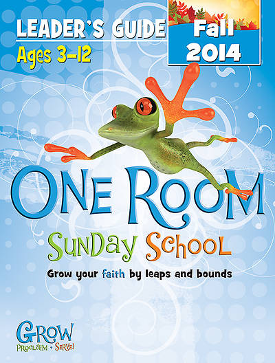 One Room Sunday School Leaders Guide Fall 2014