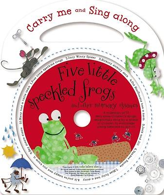 Five Little Speckled Frogs and Other Nursery Rhymes