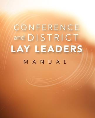 Conference and District Lay Leaders Manual